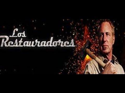 LOS RESTAURADORES - HISTORY CHANNEL