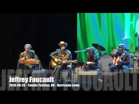 Jeffrey Foucault - 2016-08-26 - Tønder Festival, DK - Hurricane Lamp