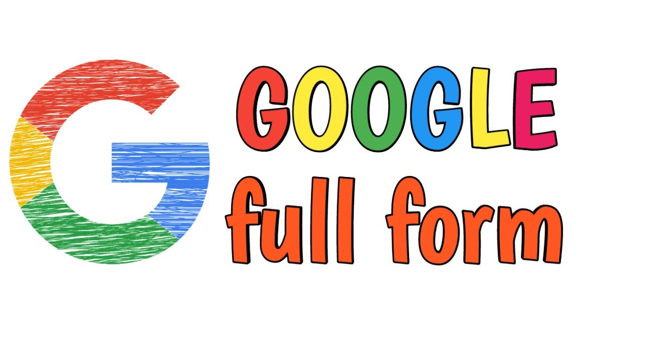 Google full form | what is the full form of Google? - YouTube