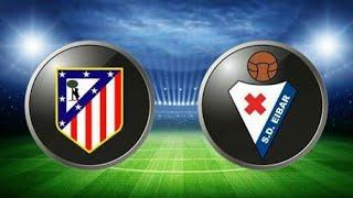 Atletico madrid vs Eibar 2-2 goals highlights HD