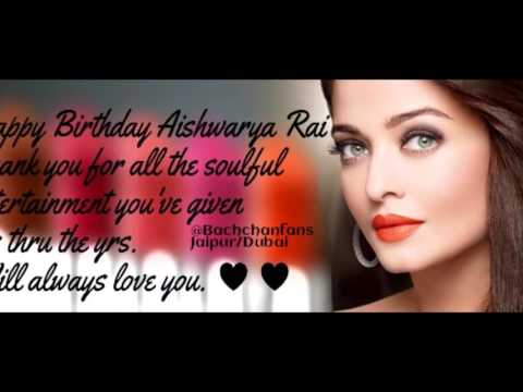 Aishwarya Rai Bachchan Birthday Video 2015