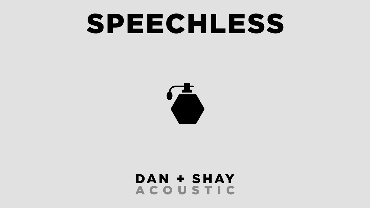 dan-shay-speechless-official-acoustic-audio