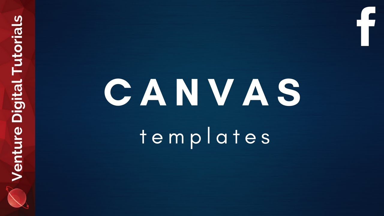 Canvas Templates From Facebook - YouTube
