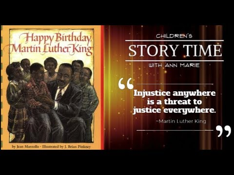 Happy Birthday Martin Luther King Read Aloud Story Time With Ann Marie Youtube