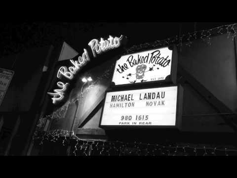 Michael Landau @ The Baked Potato 1/3