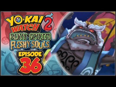 Yo-Kai Watch 2 Bony Spirits / Fleshy Souls - Episode 36 | Infinite Inferno 3rd Circle: Styx Mk. VI!