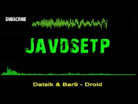 Datsik & Bar9 - Droid
