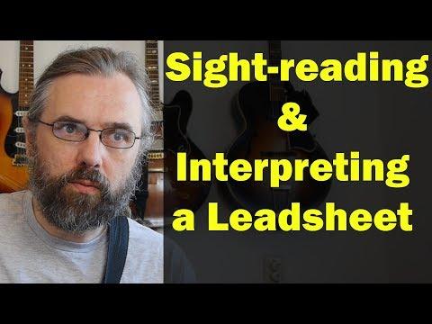 Sight-reading and interpreting a Jazz Standard Leadsheet - Reading music on Jazz Guitar