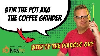 Stir the Pot aka the Coffee Grinder | KickFire Diabolos | Diabolo Tricks | Chinese YoYo Tricks