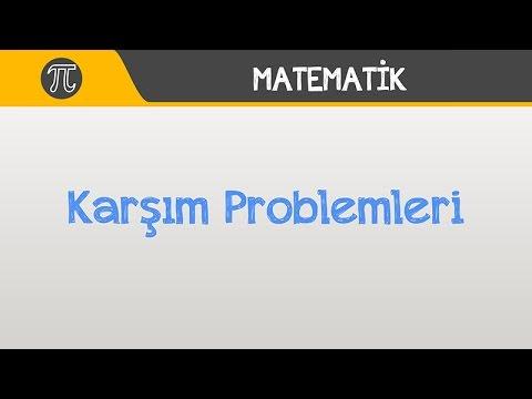 Karışım Problemleri | Matematik | Hocalara Geldik