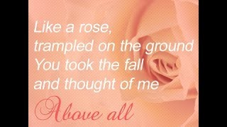 Above All [cover] - FREE DOWNLOAD like a rose trampled on the ground lyrics