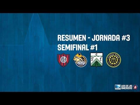 Resumen Jornada #3 - Semifinal #1 - DIRECTV Liga de las Américas 2018