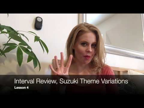 Lesson 4 Learn to Play the Violin (Interval review, Suzuki Theme Variations)