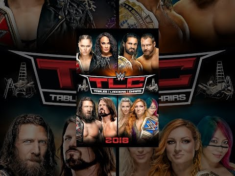 WWE: TLC: Tables, Ladders and Chairs 2018