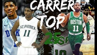From St.Patrick Celtics to Boston Celtics. Kyrie Irving carrer top 25 plays!!