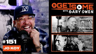 Jo Koy |  #GetSome Ep. 151 with Gary Owen
