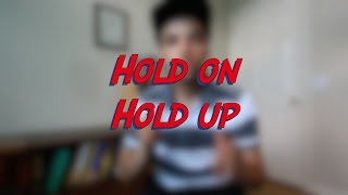 Hold on / Hold up - W7D6 - Daily Phrasal Verbs - Learn English online free video lessons