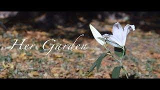 Her Garden Promo