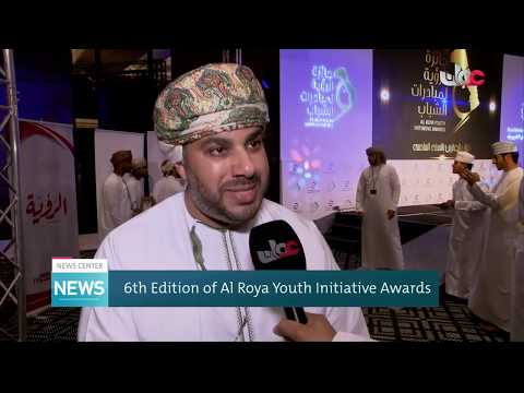 6th Edition of Al Roya Youth Initiative Awards