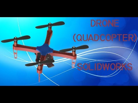 DRONE(QUADCOPTER) EN SOLIDWORKS 2016