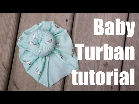 dc41b8f53 No machine! Baby Turban Hat sewing tutorial - YouTube