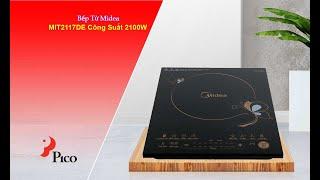 Bếp Từ Midea MIT2117DE Công Suất 2100W- Pico.vn