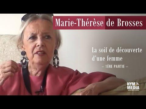 Témoin : Marie-Thérèse de Brosses - Partie 1