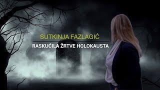 Sutkinja Fazlagić raskućila žrtve holokausta