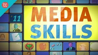 Media Skills: Crash Course Media Literacy #11