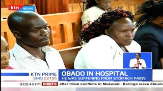 Remanded Migori governor Okoth Obado was early today rushed to Kenyatta National Hospital