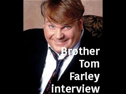 Chris Farley's brother Tom remembers!