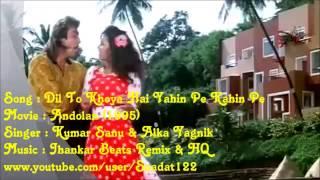 Dil To Khoya Hai Yahin((Jhankar)))HD, Aandolan(1995), Kumar Sanu & Alka Yagnik Jhankar   YouTube