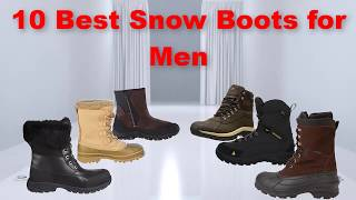 10 Best Snow Boots for Men | Best Snow Boots for Men 2017