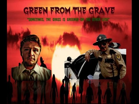 Green From The Grave  *WINNER at INDI.com -- 3rd Place