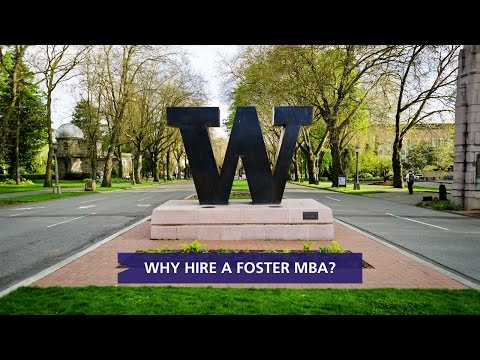 Why hire a Foster MBA?