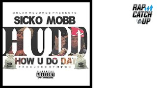 Sicko Mobb - How U Do Dat [Prod. by 3700]