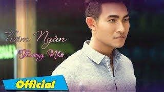 Trăm Ngàn Thương Nhớ - Nguyễn Hồng Ân & Kim Anh