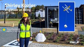 Engineer at Wing, Shirley Kozler My Path