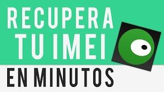 COMO RECUPERAR TU IMEI EN MINUTOS - ROOT | TM PRO