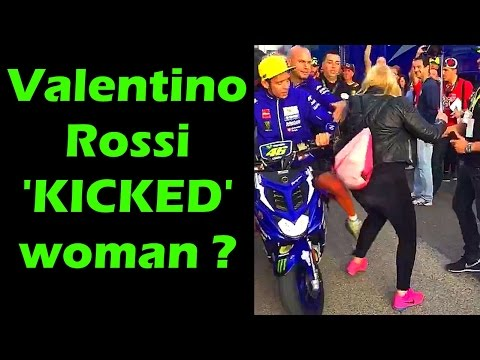 😠 ROSSI KICK a WOMAN !!! MotoGP champ valentino rossi sued by woman