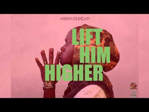 Koen Duncan - Lift Him Higher