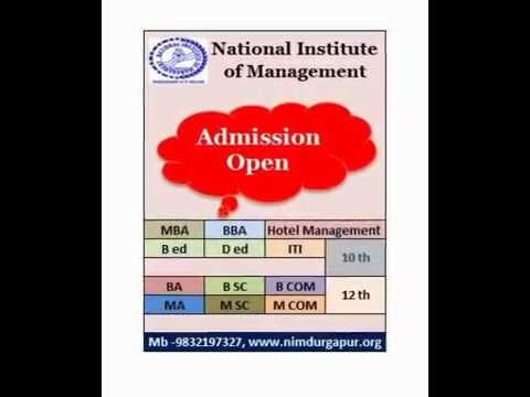 NIM Durgapur– 2017 MBA, BBA, BCA, Hotel Mgmt. B ed, D ed, ITI Colleges, Institutes In