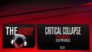 Critical Collapse - Find And Kill [HQ + HD PREVIEW]