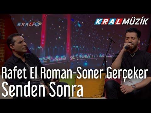 Rafet El Roman & Soner Gerçeker - Senden Sonra (Mehmet'in Gezegeni)