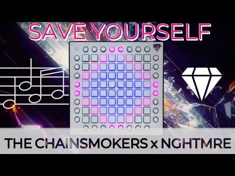 The Chainsmokers x NGHTMRE - Save Yourself (Launchpad Pro Performance)