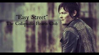 Easy Street Lyrics The Collapsable Hearts Club