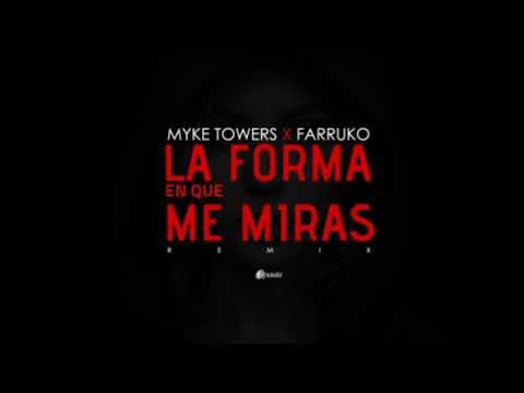 """la-forma-en-que-me-miras""-remix---myke-towers-x-farruko-x-lenny-tavarez-x-rafa-pabon-|-new-version"