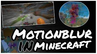 Smooth Motion Blur/RSMB in MINECRAFT bekommen!💥// Alle Versionen! :D