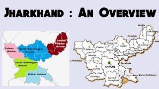 Jharkhand : An Overview