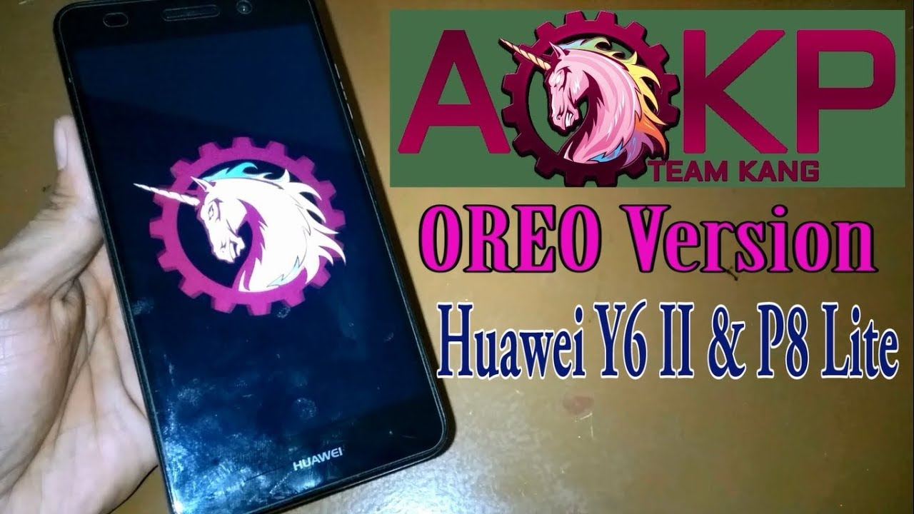 AOKP Custom Rom OREO (Huawei Y6 II & P8 Lite)